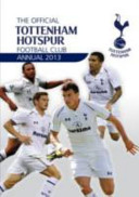 Official Tottenham Hotspur Annual 2013