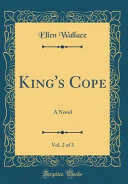 King s Cope  Vol  2 of 3