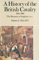 A History of the British Cavalry 1816 1919