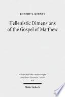 Hellenistic Dimensions Of The Gospel Of Matthew
