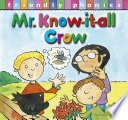 Mr  Know It All Crow