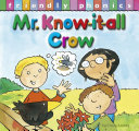 Mr. Know-It-All Crow