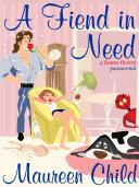 A Fiend in Need