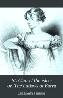 St. Clair of the Isles; Or, The Outlaws of Barra