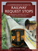 A Comprehensive Guide to Railway Request Stops