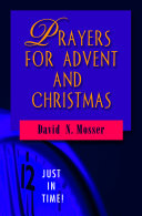 Just in Time  Prayers for Advent and Christmas