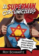 Is Superman Circumcised? [Pdf/ePub] eBook