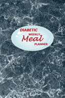 Diabetic Weekly Meal Planner