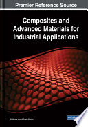 Composites and Advanced Materials for Industrial Applications Book