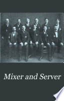 Mixer and Server