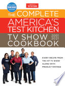 The Complete America S Test Kitchen Tv Show Cookbook 2001 2021 Book PDF