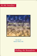 Promoting and Producing Evil [Pdf/ePub] eBook