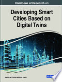 Handbook of Research on Developing Smart Cities Based on Digital Twins Book