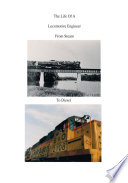 The Life of a Locomotive Engineer Book PDF