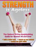 Strength is Ageless