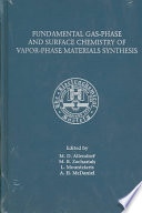 Proceedings Of The Symposium On Fundamental Gas Phase And Surface Chemistry Of Vapor Phase Materials Synthesis Book PDF