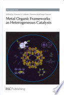 Metal Organic Frameworks as Heterogeneous Catalysts Book