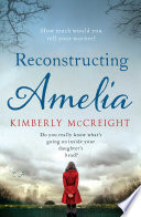 """Reconstructing Amelia"" by Kimberly McCreight"