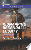 Kidnapping In Kendall County Book PDF