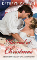 Married at Christmas: A Southern Belle Civil War Short Story Pdf/ePub eBook