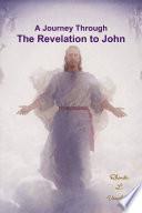 A Journey Through The Revelation To John