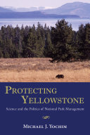Protecting Yellowstone
