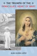 The Triumph of the Immaculate Heart of Mary Pdf/ePub eBook