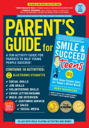Parent s Guide for Smile and Succeed for Teens