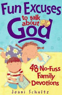Fun Excuses to Talk about God Book