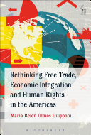 Rethinking Free Trade  Economic Integration and Human Rights in the Americas