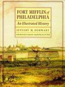Fort Mifflin of Philadelphia