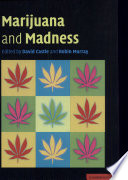 Marijuana And Madness Book PDF
