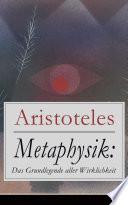 Metaphysik: Das Grundlegende aller Wirklichkeit