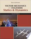 Vector Mechanics for Engineers, Statics and Dynamics