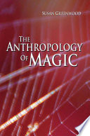 The Anthropology of Magic Book