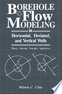 Borehole Flow Modeling in Horizontal, Deviated, and Vertical Wells