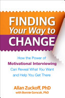 Finding Your Way to Change: How the Power of Motivational ...