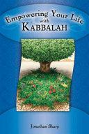Empowering Your Life with Kabbalah