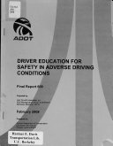 Driver Education for Safety in Adverse Driving Conditions
