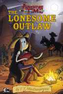 Epic Tales from Adventure Time  the Lonesome Outlaw