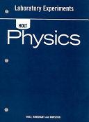 Holt Physics  Laboratory Experiments Student Edition Book