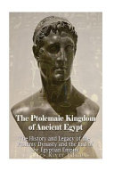 The Ptolemaic Kingdom of Ancient Egypt