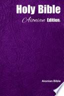 Holy Bible Aionian Edition: Aionian Bible