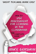 How to Use Assessment for Learning in the Classroom