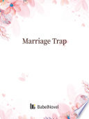 Marriage Trap