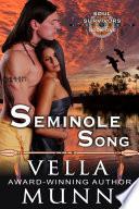 Seminole Song  The Soul Survivors Series  Book 1  Book PDF