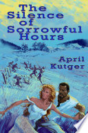 The Silence of Sorrowful Hours Book