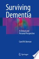 Surviving Dementia