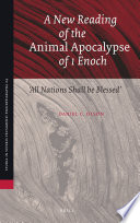 A New Reading Of The Animal Apocalypse Of 1 Enoch