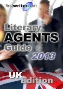 Literary Agents Guide 2013  UK Edition